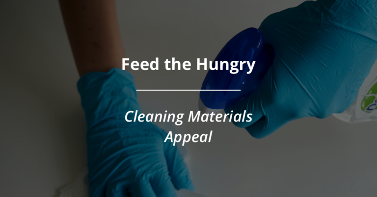 Feed The Hungry – Cleaning Materials Appeal